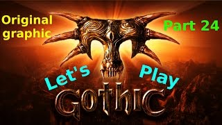 Let's Play 🎮 Gothic 1 🎮 - Original Grafik #Part 24: Rache muss sein! [GER]