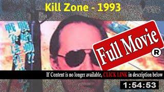 Kill Zone (1993) - Full HD Movie Online