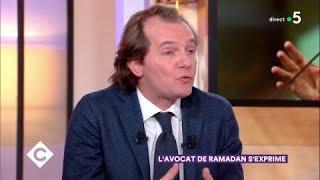 L'avocat de Tariq Ramadan s'exprime - C à Vous - 15/03/2018