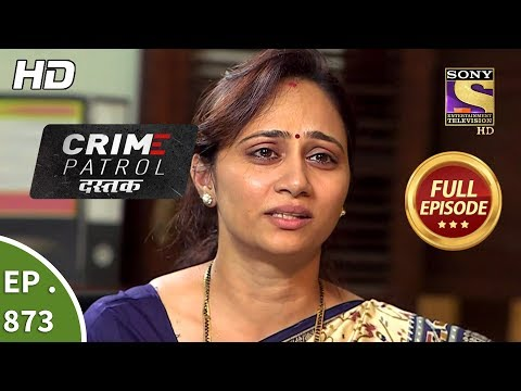 Xxx Mp4 Crime Patrol Dastak Ep 873 Full Episode 27th September 2018 3gp Sex