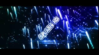 ~INTRO FOR SPLASH HD! (Remake)