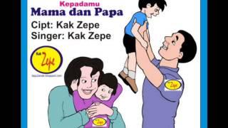 KEPADAMu MAMA dan PAPA - Lagu ANak Indonesia tema keluarga, Ayah, Bunda Mama Papa, Kasih Sayang