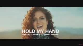 Hold My Hand - Jess Glynne (G Boulton REMIX)