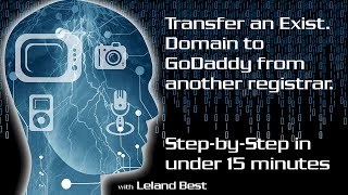 Transfer a Domain to GoDaddy!  Step-by-Step from Start to Finish! Easy Domain Transfer!
