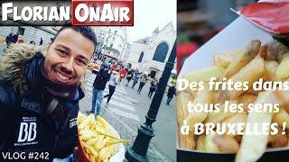 Des FRITES partout à BRUXELLES - VLOG #242