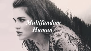 Multifandom  I'm Only Human