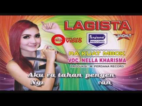 Download Nella kharisma - Ra Kuat Mbok - Lagista [ Official ] free