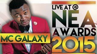 #10thNEAAwards: Mc Galaxy Performs