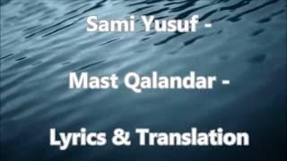Sami Yusuf - Mast Qalander - Lyrics & English Translation