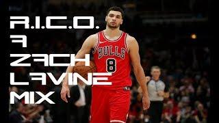 Zach Lavine Mix - R.I.C.O.