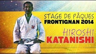 HIROSHI KATANISHI & YOSHIYUKI HIRANO | STAGE DE PÂQUES JUDO KWAI FORTIGNAN 2014
