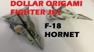 How to make a Dollar Origami Plane Fighter Jet F-18 Hornet