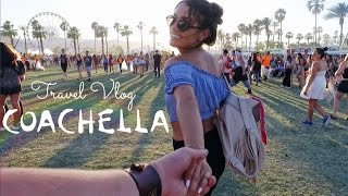 TRAVEL VLOG | Coachella 2016