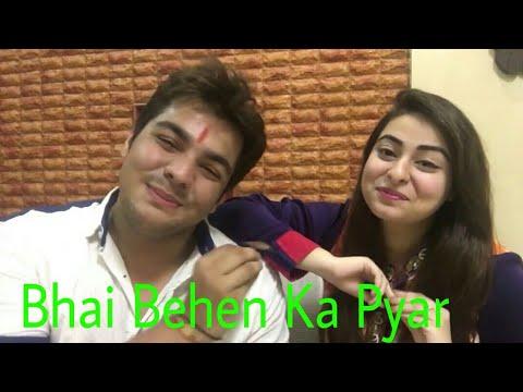 Raksha Bandhan, Bhai Behen Ka Pyar!