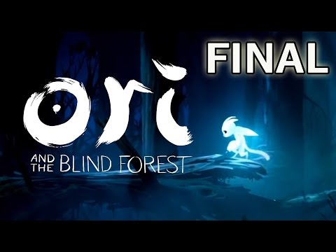 [FINAL] Ori And The Blind Forest - Beautiful Ending - Let's Play! (PC)