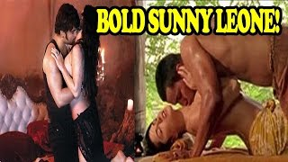 Sunny Leone's hottest and Boldest Bollywood movie scenes| Hot Sunny Leone| Sunny leone