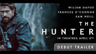 The Hunter Trailer