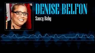 Denise Belfon - Saucy Baby [Soca 2003]