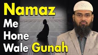 Namaz Ke Mamle Me Wo Gunah Jinhe Mamuli Samajh Liya Gaya Hai By Adv. Faiz Syed