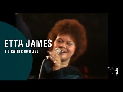 Etta James I d Rather Be Blind Live at Montreux 1975