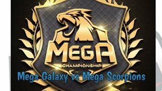 Mega Championship Galaxy vs Scorpions