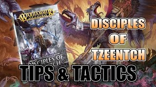 Tips On Playing Tzeentch in Age of Sigmar: Disciples Battletome Tactics