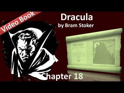 Chapter 18 - Dracula by Bram Stoker - Dr. Seward's Diary