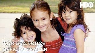 The Sentence (2018)   Official Trailer   HBO