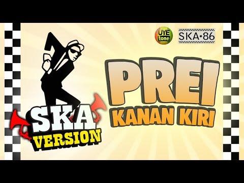 Xxx Mp4 PREI KANAN KIRI SKA 86 Reggae SKA Version 3gp Sex