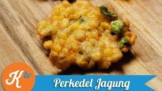 Resep Bakwan Jagung (Corn Fritter Recipe Video) | MELATI PUTRI