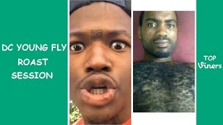 DC Young Fly ROAST SESSION Compilation (HILARIOUS!)