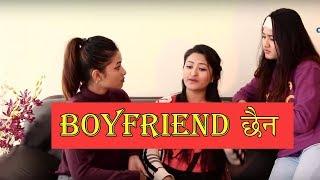 Boyfriend छैन | Soltini - Very Funny Short Nepali Comedy Video | Colleges Nepal