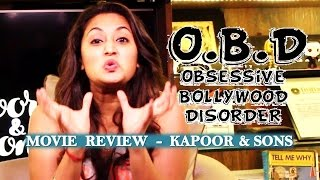 OBD Movie Review - Kapoor & Sons