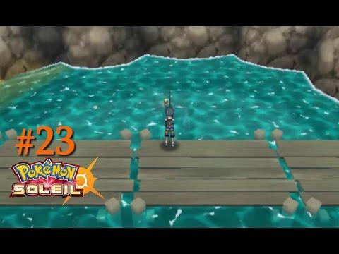 Pokémon Soleil [23] COMMENT PECHER UN BARPAU (OU PAS)