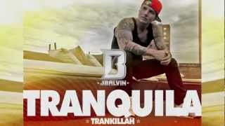 J Balvin - Tranquila | Official lyrics | Reggaeton Music | @jbalvin