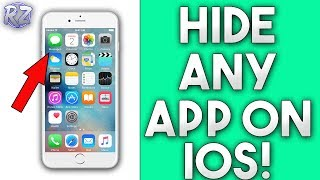 How To Hide ANY App on IOS! (Hide messages, photos, etc.) No Jailbreak Required 2018