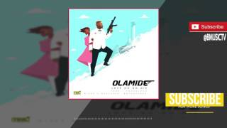 Olamide - Love No Go Die (OFFICIAL AUDIO 2017)