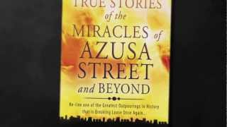True Stories of the Miracles of Azusa Street and Beyond - Book Trailer