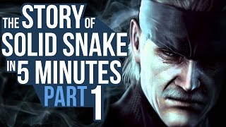 MGS in 5 minutes | SOLID SNAKE... Part 1 | STORY RECAP