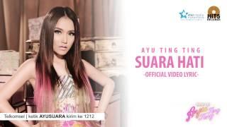 Ayu Ting Ting - Suara Hati [Official Lyric Video]