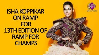 Isha Koppikar on Ramp  for 13th edition of Ramp for champs