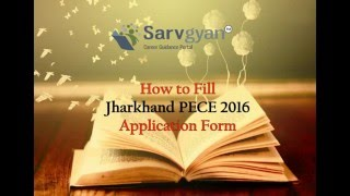 Jharkhand Polytechnic (PECE) 2016 Application Form | How to Fill Guide
