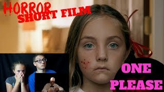 One Please Short Horror Film Reaction!!  #dthreeHorrorGiveaway
