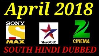 Upcoming South Hindi Dubbed Movie In April On Sony Max Zee Cinema Star Gold