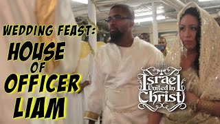 IUIC Wedding Feast: House of Officer Liam