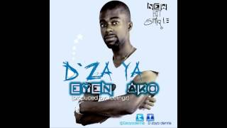 D'ZaYa - Eyen Ako (Produced By Feelingzbaby)