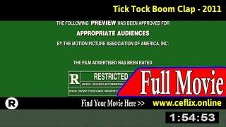 Watch: Tick Tock Boom Clap (2011) Full Movie Online