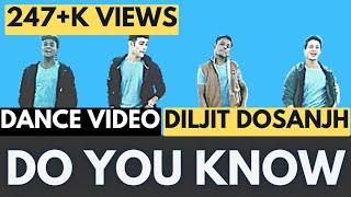 Do You Know | Diljit Dosanjh | Dream warrior crew || Choreography by Rajesh