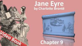 Chapter 09 - Jane Eyre by Charlotte Bronte