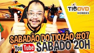 SABADÃO DO TIOZÃO #07 - TIO MIM DAR UM DRONER?